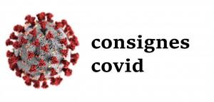 consignes covid